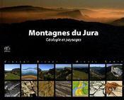 Montagnes du Jura ; géologie et paysages - Couverture - Format classique