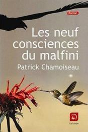 Les neuf consciences du malfini - Couverture - Format classique