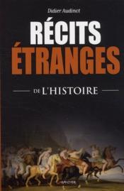 Récits étranges de l'histoire - Couverture - Format classique