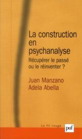 La construction en psychanalyse - Couverture - Format classique