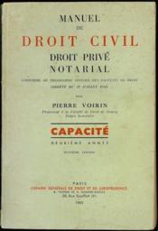 MANUEL DE DROIT CIVIL - DROIT PRIVÉ NOTARIAL, conforme au programme officiel des facultés de droit (arrêté du 12 juillet 1956), Capacité deuxième année, 8ème éd - Couverture - Format classique