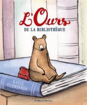 L'ours de la bibliothèque - Couverture - Format classique