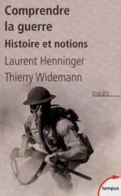 Comprendre la guerre ; histoire et notions - Couverture - Format classique