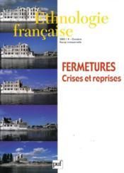 REVUE D'ETHNOLOGIE FRANCAISE N.4 ; fermetures, crises et reprises (édition 2005) (édition 2005) - Couverture - Format classique