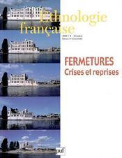 REVUE D'ETHNOLOGIE FRANCAISE N.4 ; fermetures, crises et reprises (édition 2005) (édition 2005) - Intérieur - Format classique