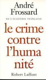 Le crime contre l'humanite - ne - Couverture - Format classique