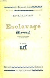 Esclavage ( Slavery ). Collection : Les Documents Bleus. Premiere Serie : N° 32 - Couverture - Format classique