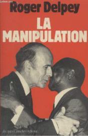 La Manipulation. - Couverture - Format classique