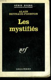 Les Mystifies. Collection : Serie Noire N° 717 - Couverture - Format classique