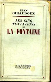 Les Cinq Tentations De La Fontaine. - Couverture - Format classique