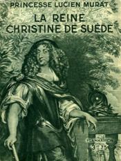 La Reine Christine De Suede. Collection : Hier Et Aujourd'Hui. - Couverture - Format classique