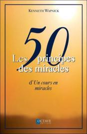 Les 50 principes des miracles d'