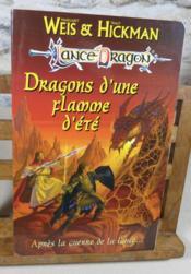 Lancedragon : Dragons d'une flamme d'été. - Couverture - Format classique