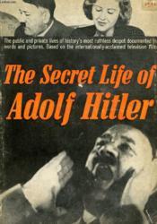 The Secret Life Of Adolf Hitler - Couverture - Format classique