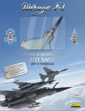 Mirage F-1 t.2 ; escadron de reconnaissance 2/33 Savoir ; coffret - Couverture - Format classique