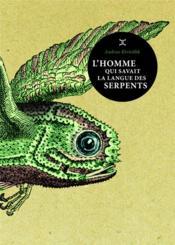 telecharger L'homme qui savait la langue des serpents livre PDF/ePUB en ligne gratuit