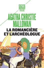 La romancière et l'archéologue - Couverture - Format classique