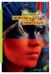 La dernière reine d'Ayiti - Couverture - Format classique