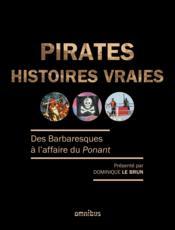 Pirates ; histoires vraies - Couverture - Format classique