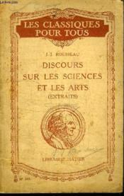 Les Classique Pour Tous - Discours Sur Les Sciences Et Les Arts (Extrait) - Couverture - Format classique