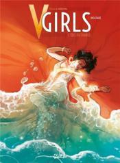 V-Girls, l'oeil du diable T.1 ; incantare - Couverture - Format classique