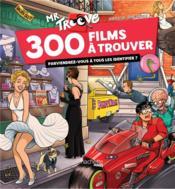 Mr Troove ; 300 films à trouver - Couverture - Format classique