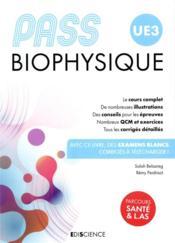 PASS UE3 ; biophysique (4e édition) - Couverture - Format classique