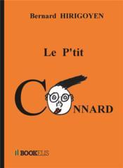 Le p'tit connard - Couverture - Format classique