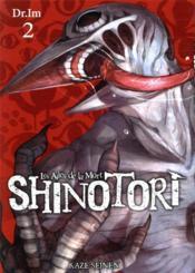 Shinotori ; les ailes de la mort T.2 - Couverture - Format classique