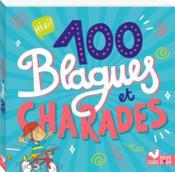 100 blagues et charades - Couverture - Format classique