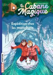 La cabane magique T.35 ; expédition chez les manchots - Couverture - Format classique