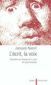 L'ecrit, la voix - fonctions et champ de la voix en psychanalyse - Intérieur - Format classique
