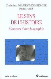 Le sens de l'histoire ; moments d'une biographie ; edition 2001 - Intérieur - Format classique