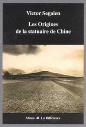Les origines de la statuaire de chine - Intérieur - Format classique