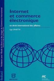 Internet et commerce électronique en droit international des affaires - Couverture - Format classique