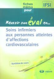 Reussir Son Eval En... ; Soins Infirmiers Aux Personnes Atteintes D'Affections Cardiovasculaires - Couverture - Format classique
