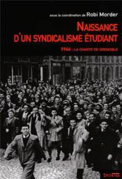 Naissance d un syndicalisme etudiant - Couverture - Format classique