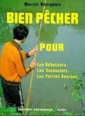 Bien Pecher Debutant Vacanciers - Couverture - Format classique