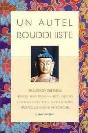 Autel Bouddhiste - Tradition Tibetaine - Couverture - Format classique