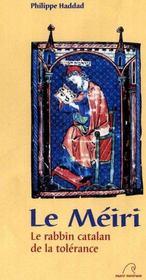 Le méiri ; le rabbin catalan de la tolérance - Intérieur - Format classique