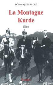 La montagne kurde - Couverture - Format classique