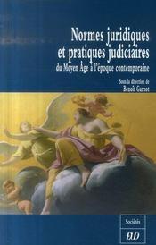 Normes juridiques et pratiques judiciaires du moyen-age a l epoque contemporaine - Intérieur - Format classique