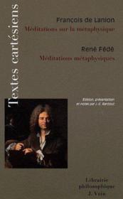 Méditations sur la métaphysique ; médiations métaphysiques - Couverture - Format classique