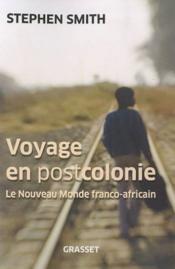 Voyage en postcolonie - Couverture - Format classique