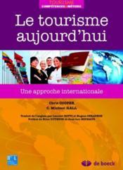 Le tourisme aujourd'hui ; une approche internationale - Couverture - Format classique