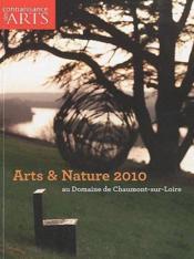 Connaissance Des Arts N.453 ; Arts & Nature 2010 Au Domaine De Chaumont-Sur-Loire - Couverture - Format classique