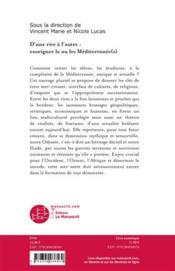 D'une rive à l'autre ; enseigner la ou les Méditerranée(s). - 4ème de couverture - Format classique