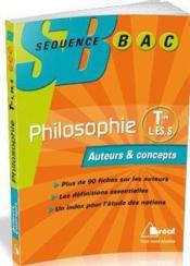 Philosophie ; terminales L, ES, S ; auteurs et concepts - Couverture - Format classique