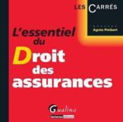 L'essentiel du droit des assurances - Couverture - Format classique