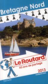 telecharger Guide Du Routard – Bretagne Nord (Edition 2013) livre PDF en ligne gratuit